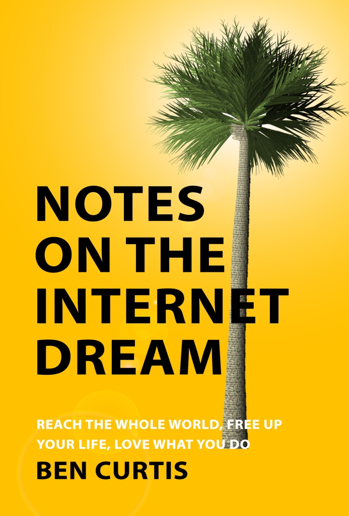 Notes on the Internet Dream